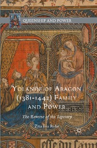 Cover Yolande of Aragon (1381-1442) Family and Power