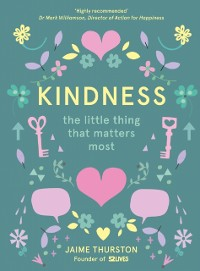 Cover Kindness: The Little Thing that Matters Most