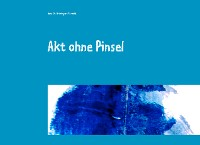 Cover Akt ohne Pinsel
