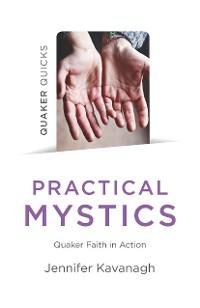 Cover Quaker Quicks - Practical Mystics
