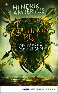 Cover Zwillingsblut - Die Magie der Elben