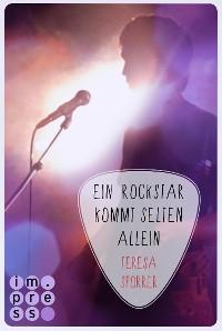 Cover Ein Rockstar kommt selten allein (Die Rockstar-Reihe 3)