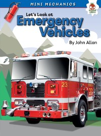 Cover Let's Look at Emergency Vehicles