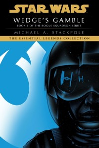 Cover Wedge's Gamble: Star Wars Legends (X-Wing)