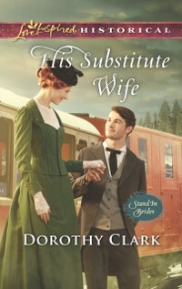 Cover His Substitute Wife (Mills & Boon Love Inspired Historical) (Stand-In Brides, Book 1)