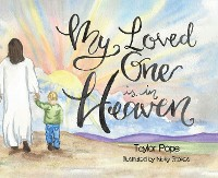 Cover My Loved One is in Heaven