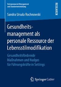 Cover Gesundheitsmanagement als personale Ressource der Lebensstilmodifikation