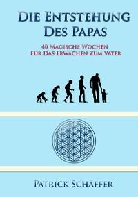 Cover Die Entstehung des Papas