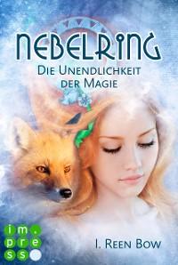 Cover Nebelring - Die Unendlichkeit der Magie (Band 4)