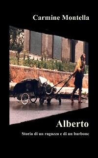 Cover Alberto - Storia di un ragazzo e di un barbone