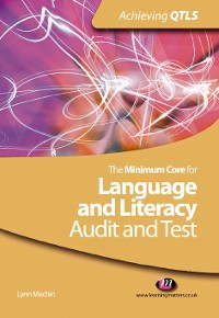 Cover The Minimum Core for Language and Literacy: Audit and Test