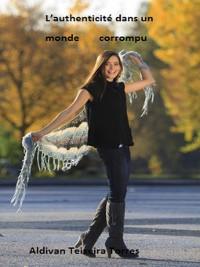Cover L'authenticité Dans un Monde Corrompu