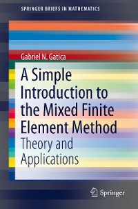 Cover A Simple Introduction to the Mixed Finite Element Method