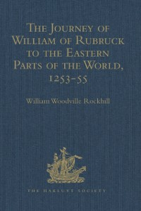 Cover Journey of William of Rubruck to the Eastern Parts of the World, 1253-55