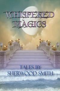 Cover Whispered Magics