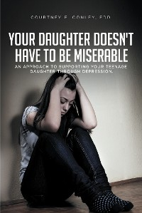 Cover Your Daughter Doesn't Have to Be Miserable
