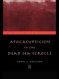 Cover Apocalypticism in the Dead Sea Scrolls