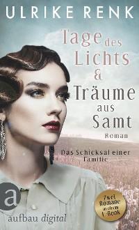 Cover Tage des Lichts & Träume aus Samt