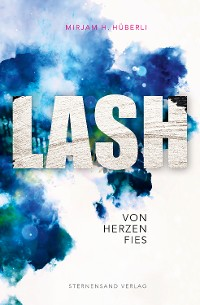 Cover LASH: Von Herzen fies