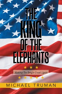 Cover The King of the Elephants