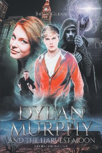 Cover Dylan Murphy and the Harvest Moon