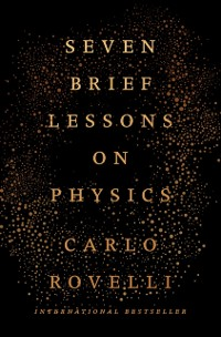 Cover Seven Brief Lessons on Physics