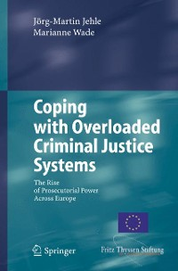 Cover Coping with Overloaded Criminal Justice Systems