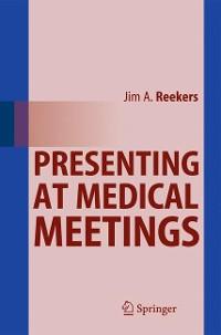 Cover Presenting at Medical Meetings