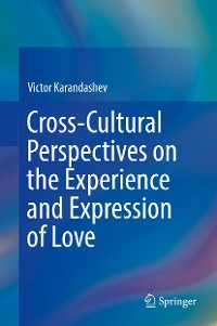 Cover Cross-Cultural Perspectives on the Experience and Expression of Love