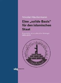 """Cover Eine """"solide Basis"""" für den islamischen Staat"""