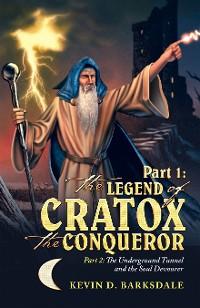 Cover Part 1: the Legend of Cratox the Conqueror