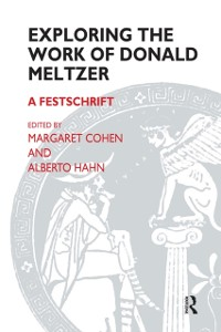 Cover Exploring the Work of Donald Meltzer