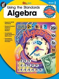 Cover Using the Standards - Algebra, Grade 1