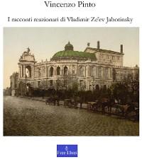 Cover I racconti reazionari di Vladimir Ze'ev Jabotinsky