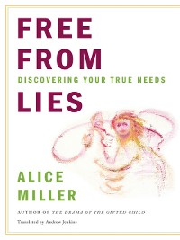Cover Free from Lies: Discovering Your True Needs