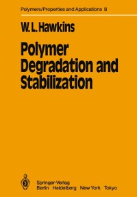Cover Polymer Degradation and Stabilization