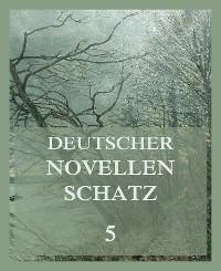 Cover Deutscher Novellenschatz 5