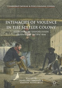 Cover Intimacies of Violence in the Settler Colony