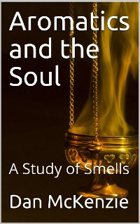Cover Aromatics and the Soul / A Study of Smells