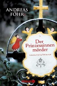Cover Der Prinzessinnenmörder