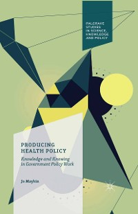Cover Producing Health Policy