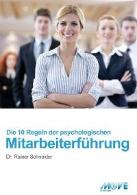 Cover 10 Regeln der psychologischen Mitarbeiterführung