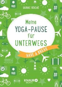 Cover Meine Yoga-Pause für unterwegs