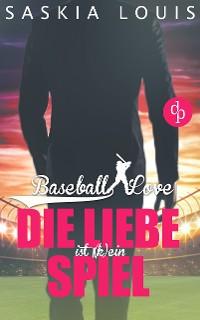 Cover Die Liebe ist (k)ein Spiel (Liebe, Chick-Lit, Sports-Romance)