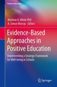 Cover Evidence-Based Approaches in Positive Education