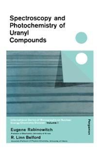 Cover Spectroscopy and Photochemistry of Uranyl Compounds