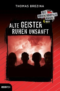 Cover Knickerbocker4immer - Alte Geister ruhen unsanft