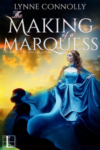 Cover The Making of a Marquess