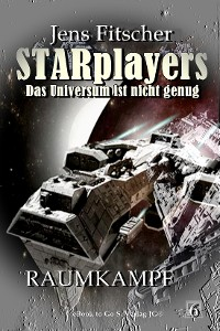 Cover Raumkampf (STARplayers 6)