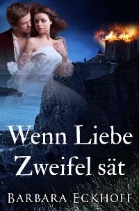 Cover Wenn Liebe Zweifel sät